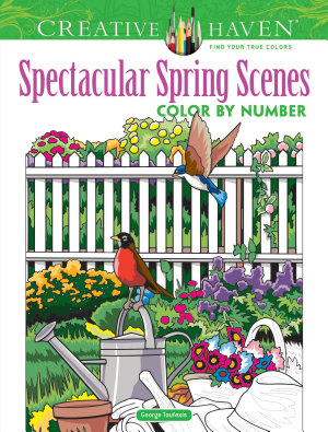 Creative Haven Spectacular Spring Scenes Color by Number