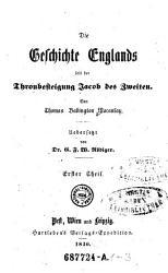 Die Geschichte Englands seit der Thronbesteigung Jacob des Zweiten PDF