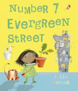 Number 7 Evergreen Street