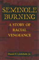 Seminole Burning