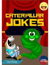 Caterpillar Jokes