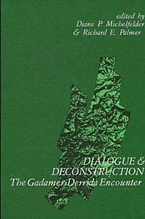 Dialogue and Deconstruction Book