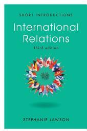 International Relations: Edition 3