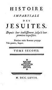 Histoire impartiale des Jésuites ... jusqu'à leur première expulsion [by S.N.H. Linguet].