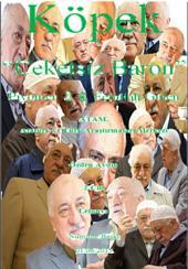 """Köpek """"Ceketsiz Baron"""" 2. Cilt: Piyon """"Er"""" Fetullah Gülen"""