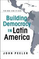 Building Democracy in Latin America PDF