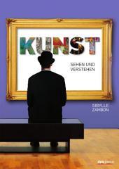 Kunst sehen und verstehen