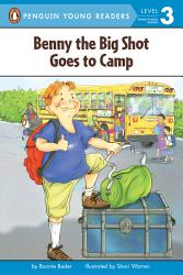 Benny The Big Shot Goes To Camp Book PDF