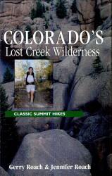 Colorado's Lost Creek Wilderness