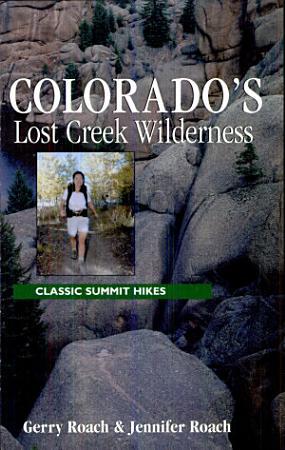 Colorado s Lost Creek Wilderness PDF