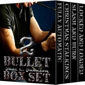The Bullet Series: Books 4-6