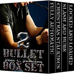 The Bullet Series: Books 4-6