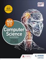 AQA GCSE Computer Science, Second Edition