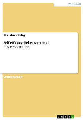 Self efficacy  Selbstwert und Eigenmotivation PDF