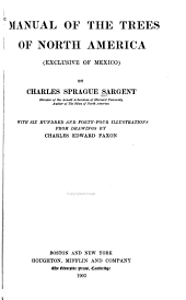 Manual of the Trees of North America (exclusive of Mexico).