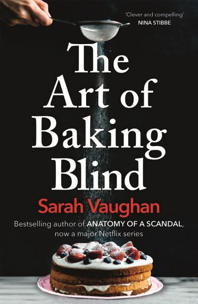 Download The Art of Baking Blind Book