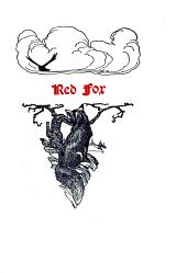 Red Fox: The Story of His Adventurous Career in the Ringwaak Wilds and of His Final Triumph Over the Enemies of His Kind