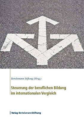 Steuerung der beruflichen Bildung im internationalen Vergleich PDF