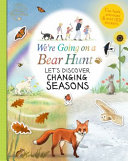 We Re Going On A Bear Hunt Let S Discover Changing Seasons Book PDF