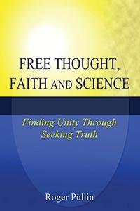 Free Thought, Faith, and Science