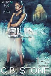 Blink: Rebel Minds: Bundle Books 1-3