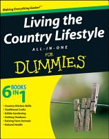 Living the Country Lifestyle All In One For Dummies PDF