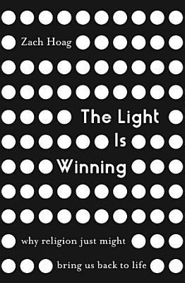 The Light Is Winning