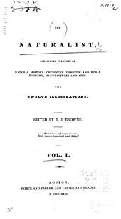 The Naturalist: Volume 1