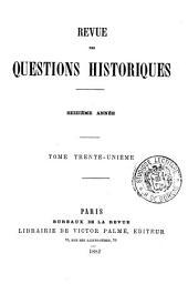 Revue des questions historiques: Volume31