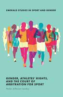 Gender  Athletes  Rights  and the Court of Arbitration for Sport PDF