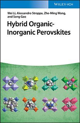Hybrid Organic-Inorganic Perovskites