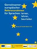 Gemeinsamer europ  ischer Referenzrahmen f  r Sprachen  lernen  lehren  beurteilen PDF