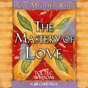The Mastery of Love Book