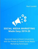 Social Media Marketing Made Easy 2019 20