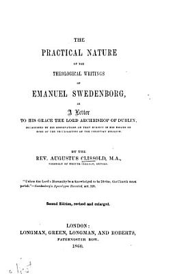 The Practical Nature of the Theological Writings of Emanuel Swedenborg PDF