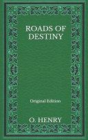 Roads Of Destiny - Original Edition