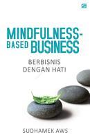 Mindfulness Based Business  Berbisnis dengan Hati PDF