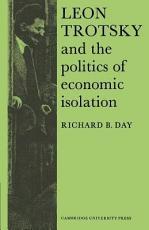 Leon Trotsky and the Politics of Economic Isolation PDF