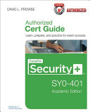 CompTIA Security  SY0 401 Authorized Cert Guide  Academic Edition PDF