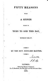 Fifty reasons why a sinner ought to turn to God this day