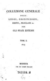 Collezione Generale delle Leggi, Costituzioni, Editt, Proclami ec. per gli Stati Estensi
