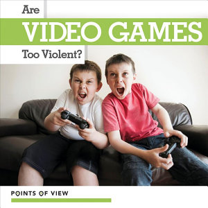 Are Video Games Too Violent  PDF