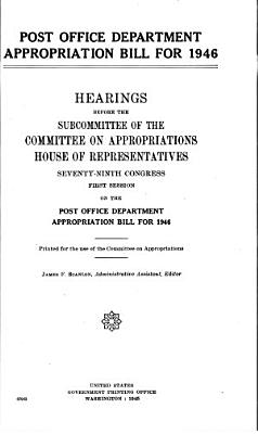 Post Office Department Appropriation Bill for 1947