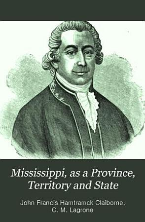 Mississippi  as a Province  Territory  and State PDF