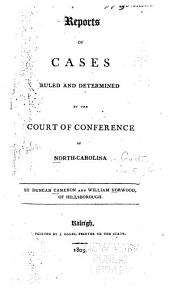 Cases at Law Argued and Determined in the Supreme Court of North Carolina: Volume 1