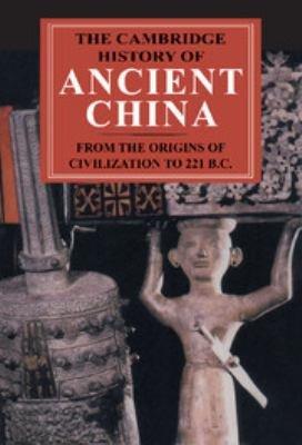 The Cambridge History of Ancient China