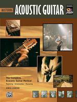 Complete Acoustic Guitar Method: Mastering Acoustic Guitar