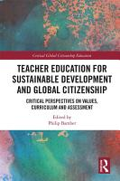 Teacher Education for Sustainable Development and Global Citizenship PDF