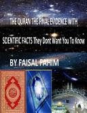 The Quran the Final Evidence with Scientific Facts They Dont Want You to Know PDF
