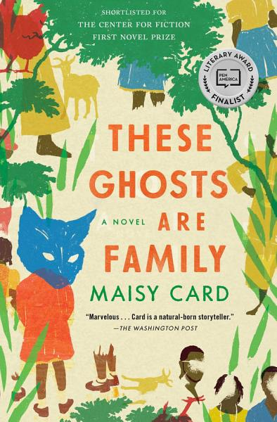Download These Ghosts Are Family Book